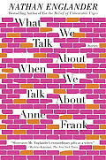 What We Talk About When We Talk About Anne Frank Stories