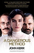 A Dangerous Method (Movie Tie-In Edition): The Story of Jung, Freud, and Sabina Spielrein (Random House Movie Tie-In Books) Cover
