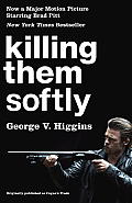 Killing Them Softly (Cogan's Trade Movie Tie-In Edition) (Vintage Crime/Black Lizard) Cover