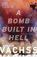 A Bomb Built in Hell: Wesley's Story (Vintage Crime/Black Lizard) Cover