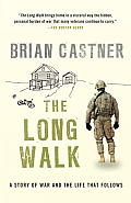Long Walk A Story of War & the Life That Follows