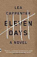 Eleven Days (Vintage Contemporaries)