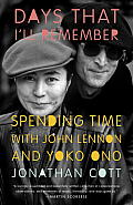 Days That Ill Remember Spending Time with John Lennon & Yoko Ono