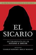 El Sicario: Autobiografia de un Asesino A Sueldo