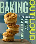 Baking Out Loud Fun Desserts with Big Flavors
