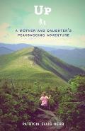 Up a Mother & Daughters Peakbagging Adventure