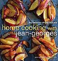 Home Cooking with Jean-Georges: My Favorite Simple Recipes Cover