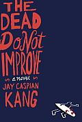 Dead Do Not Improve