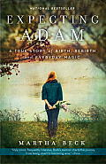 Expecting Adam: A True Story of Birth, Rebirth, and Everyday Magic Cover
