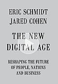 New Digital Age Reshaping the Future of People Nations & Business