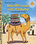 How the Camel Got Its Hump: Tales from Around the World (Little Golden Books)
