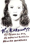 Baroness the Search for Nica the Rebellious Rothschild