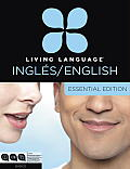 Living Language Ingles/English [With 3 CDs and Free Web Access]