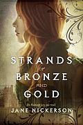 Strands of Bronze & Gold