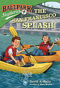 Ballpark Mysteries #7: The San Francisco Splash (Stepping Stone Book)