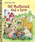 Old MacDonald Had a Farm (Little Golden Book)