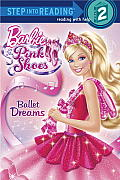 Barbie in the Pink Shoes: Ballet Dreams (Step Into Reading - Level 2 - Quality) Cover