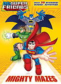 Mighty Mazes DC Super Friends