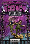 Circles of Heck #07: Wise Acres