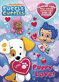 Puppy Love! (Bubble Guppies)