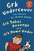 Grk Undercover: Two Novels Cover