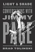 Light and Shade: Conversations with Jimmy Page Cover