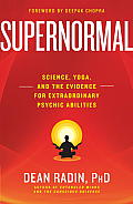 Supernormal Science Yoga & the Evidence for Extraordinary Psychic Abilities