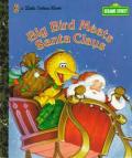 Big Bird Meets Santa Claus