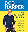 The Skinny Rules: The Simple, Nonnegotiable Principles for Getting to Thin Cover