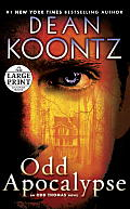 Odd Apocalypse: An Odd Thomas Novel (Large Print)