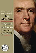Thomas Jefferson: The Art of Power (Large Print) Cover