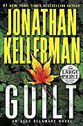 Guilt (Large Print) (Alex Delaware Novels)