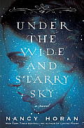 Under the Wide & Starry Sky