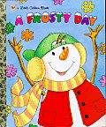 A Frosty Day (Little Golden Storybooks)