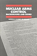 Nuclear Arms Control: Background & Issues