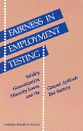 Fairness in Employment Testing: Validity Generalization, Minority Issues & the General Aptitude Test Battery