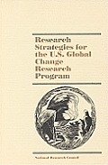 Research Strategies for the U. S. Global Change Research Program