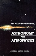 Decade Of Discovery In Astronomy & Astrophysics