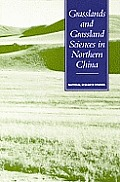 Grasslands & Grassland Sciences in Northern China