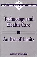 Technology & Health Care In An Era Of Li
