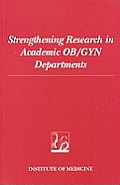 Strengthening Research in Academic OB-GYN Departments