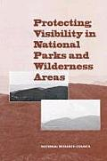 Protecting Visibility in National Parks & Wilderness Areas