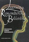 Learning, Remembering, Believing:: Enhancing Human Performance