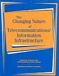The Changing Nature of Telecommunications/ Information Infrastructure