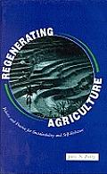 Regenerating Agriculture Policies & Prac