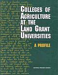 Colleges of Agriculture at the Land Grant Universities: A Profile
