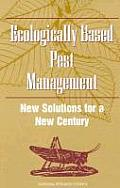 Ecologically Based Pest Management:: New Solutions for a New Century