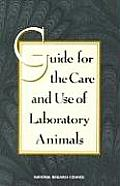 Guide for the Care & Use of Laboratory Animals