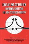 Conflict & Cooperation in National Competition for High Technology Industry
