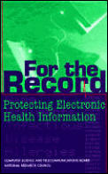 For the Record: Protecting Electronic Health Information